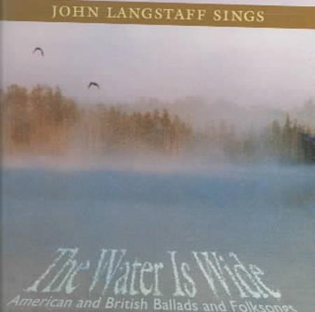 John Langstaff - The Water Is Wide: American and British Ballads and Folksongs CD Cover Art