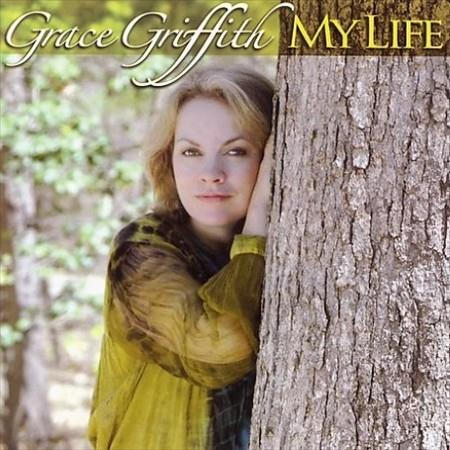 Grace Griffith - My Life CD Cover Art