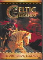 Celtic Legends - The Arthurian Legends DVD Cover Art