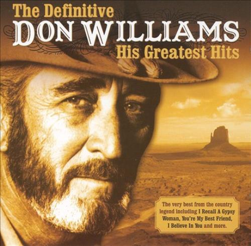 Don Williams - The Definitive Don Williams: His Greatest Hits Used - Very Good C