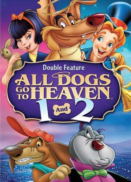 All Dogs Go to Heaven/All Dogs Go to Heaven 2 DVD Boxset Cover Art