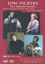 Jon Vickers: Four Operatic Portraits DVD Cover Art