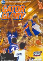 2006 Men's NCAA Championship - Gator Glory DVD Cover Art