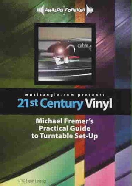 21st Century Vinyl: Michael Fremer's Practical Guide to Turntable Setup DVD Cover Art