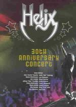 Helix - 30th Anniversary Concert DVD Cover Art
