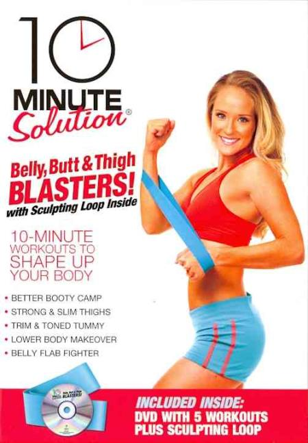 10 Minute Solution - Belly, Butt & Thigh Blasters DVD Cover Art
