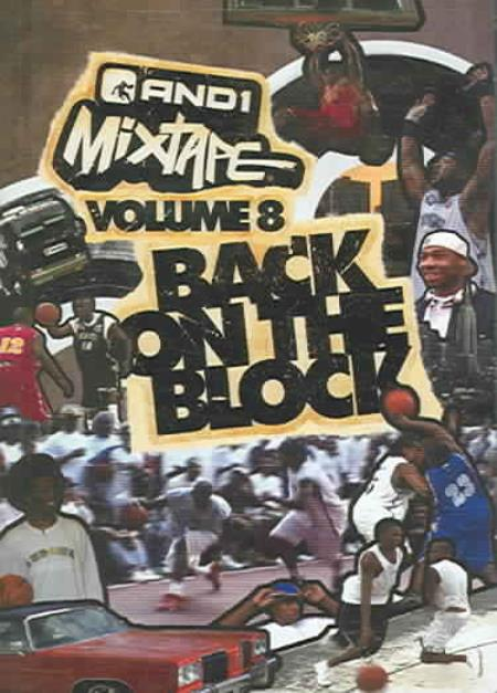 And 1 MixTape - Volume 8: Back on the Block DVD Cover Art