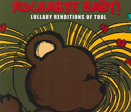 Rockabye Baby! - Rockabye Baby! Lullaby Renditions of Tool CD Cover Art