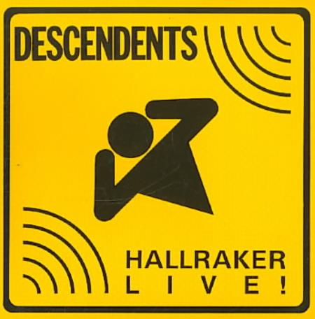 Descendents - Hallraker: Live! CD Cover Art